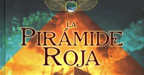 el trono de fuego la pir 225 mide roja y el trono de fuego rick riordan el torre 243 n de hika