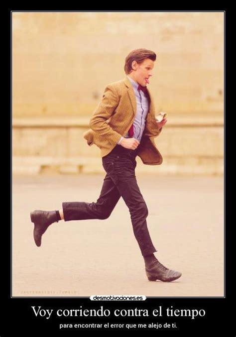 contra el tiempo filosofa voy corriendo contra el tiempo desmotivaciones