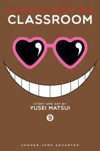assassination classroom vol 1 assassination classroom vol 9 book by yusei matsui
