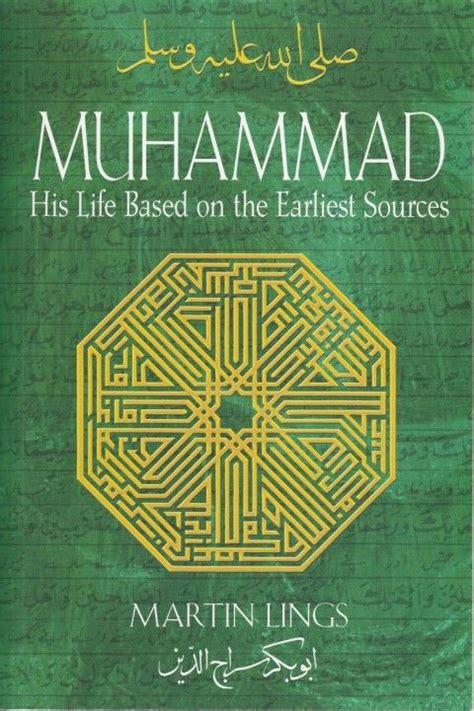 biography prophet muhammad martin lings muhammad by martin lings my reads pinterest martin