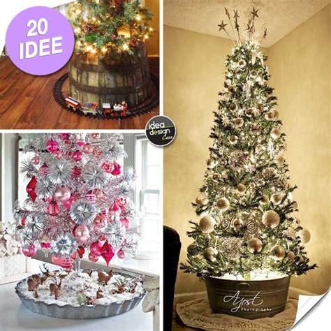 piedistallo per albero di natale albero di natale 20 idee originali per rivestire la base