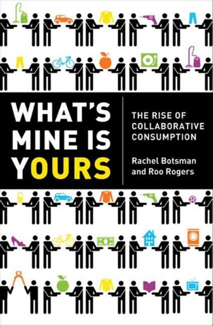 what s yours is mine against the economy books what s mine is yours botsman roo rogers e book