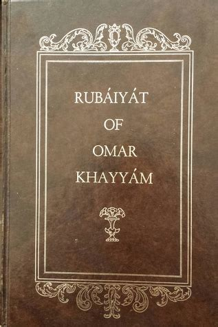 rub iy t of omar khayy m the and fourth renderings in verse classic reprint books the rub 225 iy 225 t of omar khayy 225 m by omar khayy 225 m