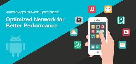 layout optimization android android apps network optimization optimized the network