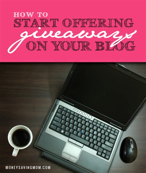 How To Do Blog Giveaways - how to start offering giveaways on your blog money saving mom 174