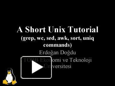 tutorial linux sort ppt a short unix tutorial grep wc sed awk sort uniq