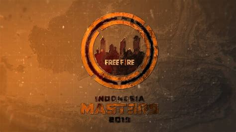 indonesia masters coming  garena  fire youtube