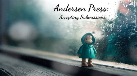 picture book submissions 187 andersen press now accepting book submissions
