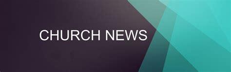 Nice Calvary Church Online Service #4: Church-News1.jpg