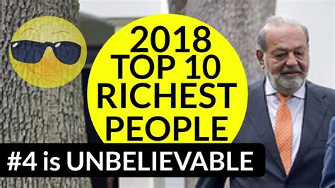 top 10 richest in the world 2018 who is the richest in the world 2018