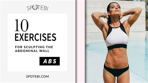 ab workout for toning your midsection and sculpting the abdominal wall