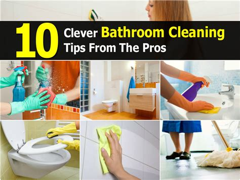 cleaning ideas 10 clever bathroom cleaning tips from the pros
