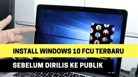 install windows 10 rtm cara install windows 10 fall creators update rtm sekarang