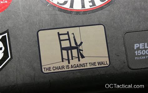 The Chair Is Against The Wall by The Chair Is Against The Wall Decal From Oc Tactical