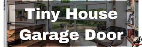 garage door tiny house tiny house garage door installation home residential glass
