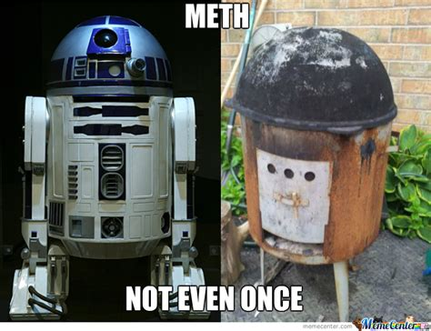 R2d2 Memes - r2d2 on meth by greentree meme center