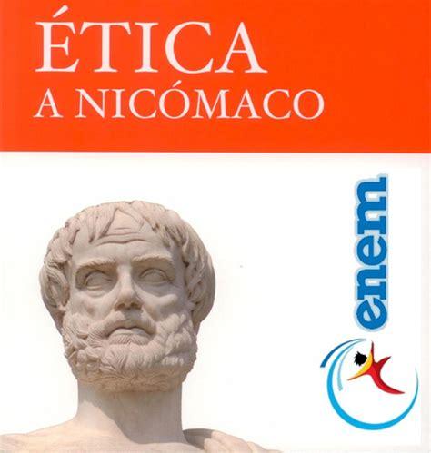 etica a nicomaco 201 tica a nic 244 maco arist 243 teles foco phi