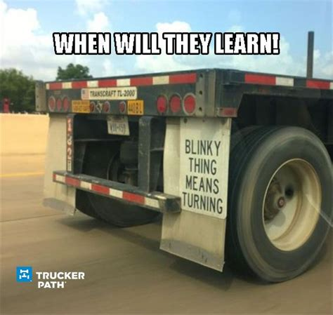 Semi Truck Memes - 32 best trucker memes images on pinterest semi trucks