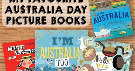 picture books about australia foundation into my favourite australia day picture