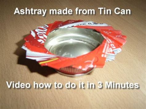 how to produce an ashtray from a tin can
