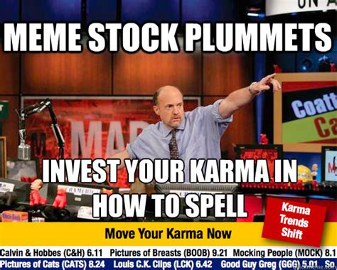 Stock Memes - meme stock plummets invest your karma in how to spell