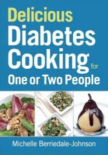 delicious healing books delicious diabetes cooking for one or two robert