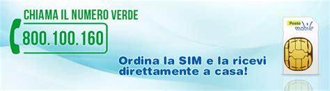 numero credito poste mobile acquistare una sim chiamando il numero verde postemobile