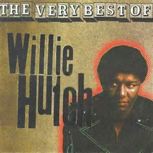 the best of willie hutch willie hutch r b soul