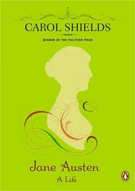 biography of jane austen life jane austen a life by carol shields reviews discussion