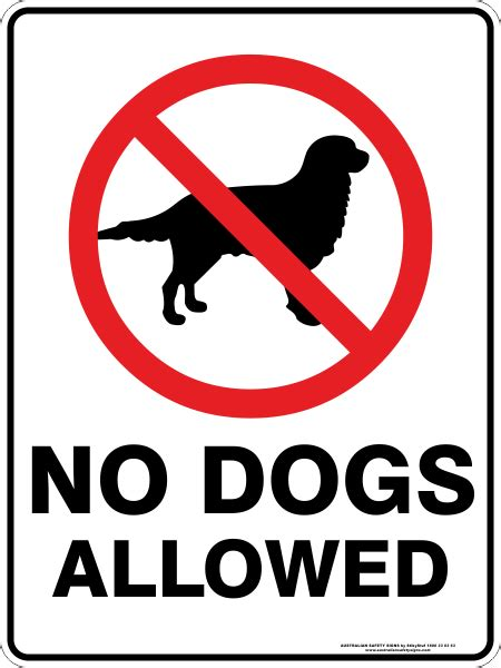no dogs allowed sign no dogs allowed australian safety signs