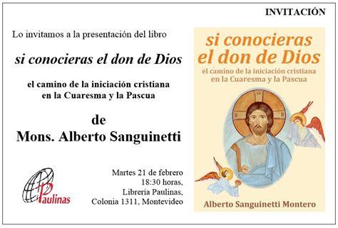 si conocieras el don conferencia episcopal del uruguay iglesia cat 243 lica