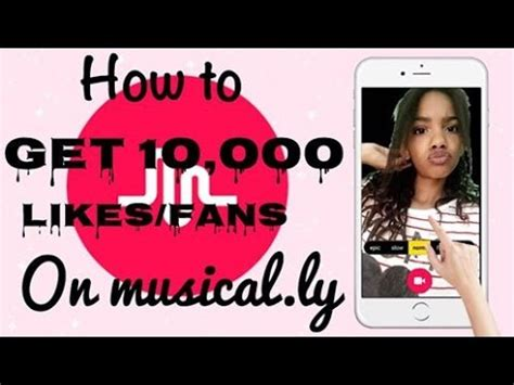how to get fans how to get 10 000 musical ly fans likes