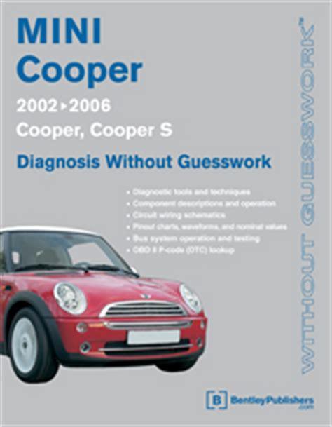 auto manual repair 2002 mini cooper parking system 2002 2006 mini cooper diagnosis without guesswork manual