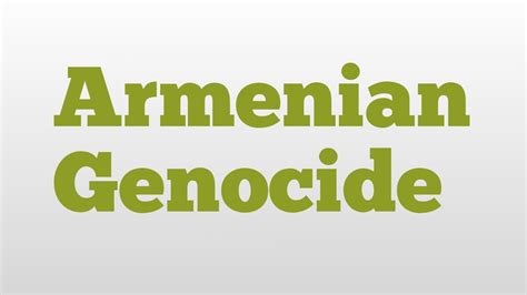 how to pronounce ottoman armenian genocide meaning and pronunciation youtube