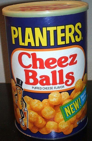 Cheez Balls Planters by 30 Discontinued Snack Foods That Will Make You Feel Like A