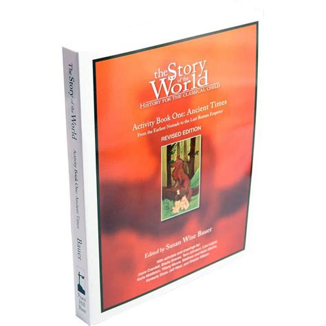 For The World Volume 1 the story of the world volume 1 activity book history