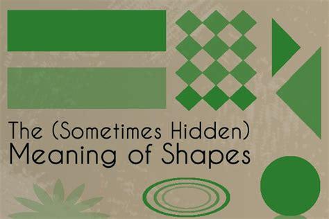 design definition of shape the sometimes hidden meaning of shapes design shack