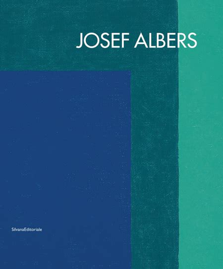 josef albers in mexico books josef albers artbook d a p 2012 catalog silvana