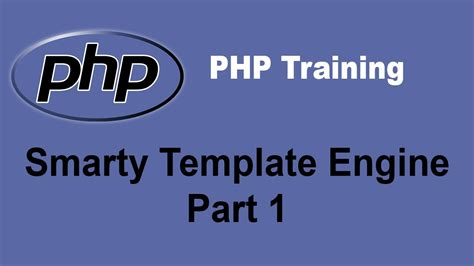 php smarty template engine tutorial part 1 php