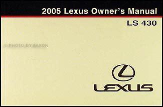 where to buy car manuals 2005 lexus ls auto manual 2005 lexus ls 430 owners manual original