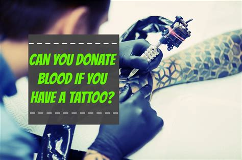 can you donate blood if you have a tattoo the healthy apron