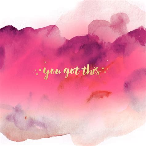 wallpaper inspiration pinterest you got this free printable quotes for achieving your