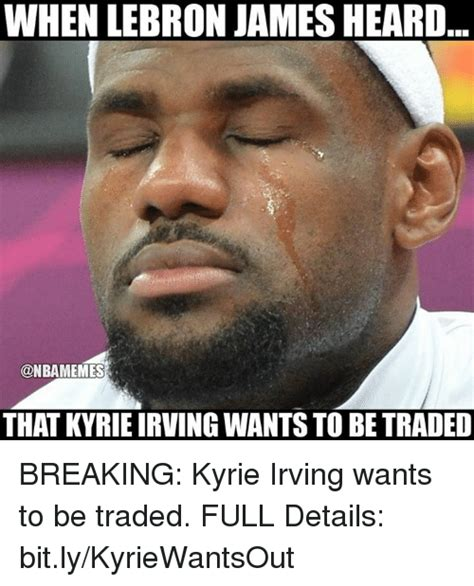 Kyrie Irving Memes - 25 best memes about that that memes