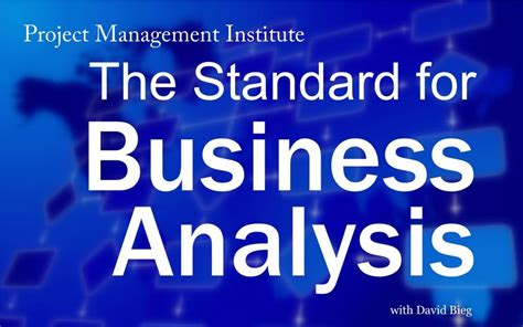 Business Analytics Mba Projects by Pmi S Standard For Business Analysis