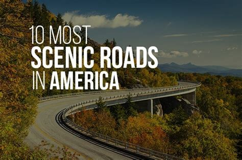most scenic roads in usa 10 most scenic roads in america wide open country