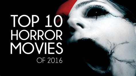 film horror 2016 horror movie 2016 list sharing information