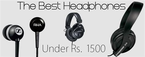 best earphones in india 2014 top 10 best headphones rs 1500 in india 2014 top
