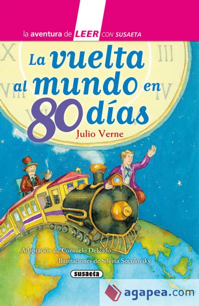 la vuelta al mundo 1502569655 la vuelta al mundo en 80 dias agapea libros urgentes