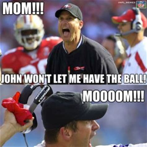 Jim Harbaugh Memes - jim harbaugh complaining to mommy meme inter down wait