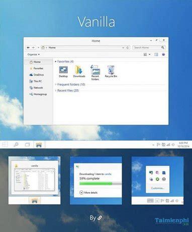 vanilla theme for windows 8 1 top 8 giao diện windows 10 đẹp nhất trang ho 224 ng cho m 225 y